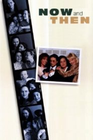 Now and Then – Damals und heute 1995 Stream Film Deutsch