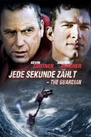 Jede Sekunde zählt – The Guardian 2006 Stream Film Deutsch
