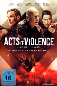 Acts of Violence 2018 Stream Film Deutsch