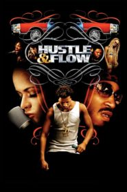 Hustle & Flow 2005 Stream Film Deutsch