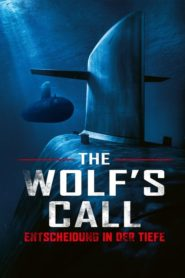 The Wolf's Call – Entscheidung in der Tiefe 2019 Stream Film Deutsch