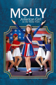 Molly: An American Girl on the Home Front 2006 Stream Film Deutsch