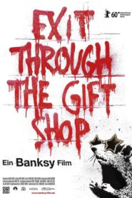 Banksy – Exit Through the Gift Shop 2010 Stream Film Deutsch