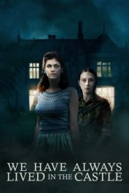 We Have Always Lived in the Castle 2019 Stream Film Deutsch
