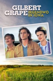 Gilbert Grape – Irgendwo in Iowa 1993 Stream Film Deutsch