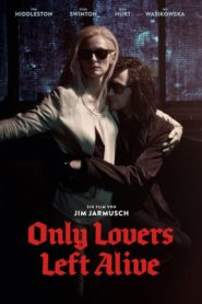 Only Lovers Left Alive 2013 Stream Film Deutsch