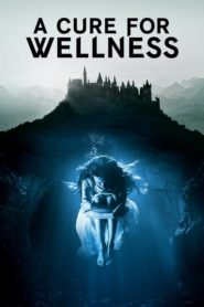 A Cure for Wellness 2017 Stream Film Deutsch
