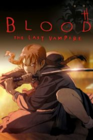 Blood – The Last Vampire 2000 Stream Film Deutsch