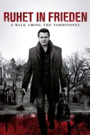 Ruhet in Frieden – A Walk among the Tombstones 2014 Stream Film Deutsch