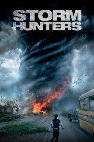 Storm Hunters 2014 Stream Film Deutsch