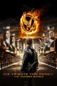 Die Tribute von Panem – The Hunger Games 2012 Stream Film Deutsch