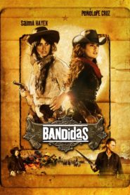 Bandidas 2006 Stream Film Deutsch