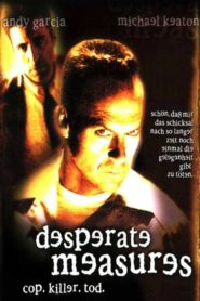 Desperate Measures 1998 Stream Film Deutsch