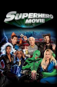 Superhero Movie 2008 Stream Film Deutsch