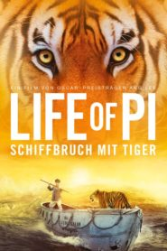 Life of Pi – Schiffbruch mit Tiger 2012 Stream Film Deutsch