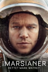 Der Marsianer – Rettet Mark Watney 2015 Stream Film Deutsch