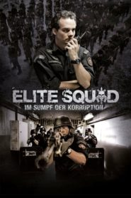 Elite Squad: Im Sumpf der Korruption 2010 Stream Film Deutsch