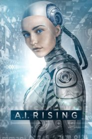 A.I. Rising 2018 Stream Film Deutsch