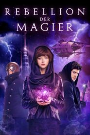 Rebellion der Magier 2019 Stream Film Deutsch