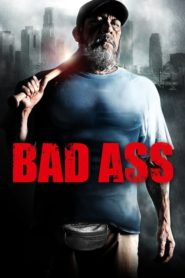 Bad Ass 2012 Stream Film Deutsch