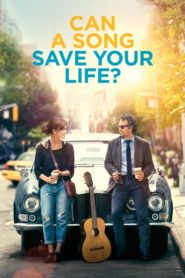 Can A Song Save Your Life? 2013 Stream Film Deutsch