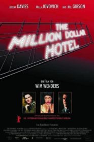 The Million Dollar Hotel 2000 Stream Film Deutsch