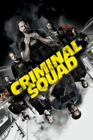Criminal Squad 2018 Stream Film Deutsch