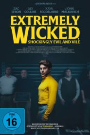 Extremely Wicked, Shockingly Evil and Vile 2019 Stream Film Deutsch