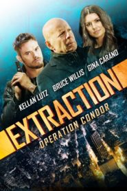 Extraction – Operation Condor 2015 Stream Film Deutsch