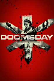 Doomsday – Tag der Rache 2008 Stream Film Deutsch
