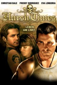 Harsh Times – Leben am Limit 2005 Stream Film Deutsch