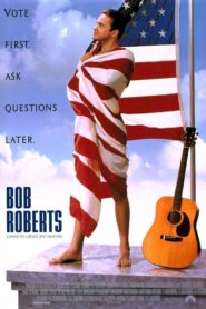 Bob Roberts 1992 Stream Film Deutsch