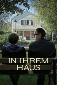 In ihrem Haus 2012 Stream Film Deutsch