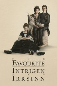 The Favourite – Intrigen und Irrsinn 2018 Stream Film Deutsch