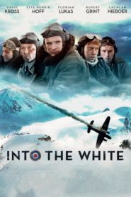 Into the White 2012 Stream Film Deutsch