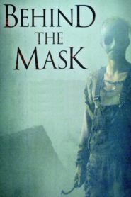 Behind the Mask 2006 Stream Film Deutsch