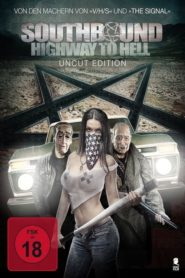 Southbound – Highway To Hell 2015 Stream Film Deutsch