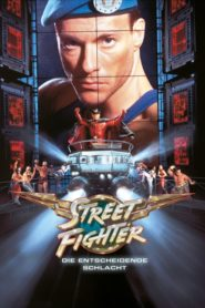 Street Fighter – Die entscheidende Schlacht 1994 Stream Film Deutsch