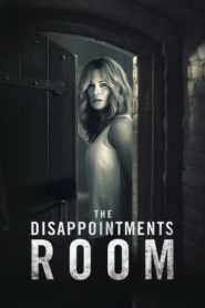 The Disappointments Room 2016 Stream Film Deutsch