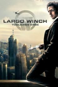 Largo Winch – Tödliches Erbe 2008 Stream Film Deutsch