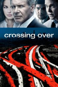 Crossing Over 2009 Stream Film Deutsch