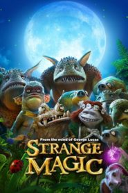 Strange Magic 2015 Stream Film Deutsch