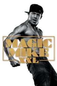 Magic Mike XXL 2015 Stream Film Deutsch