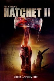Hatchet II 2010 Stream Film Deutsch