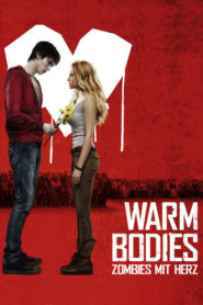 Warm Bodies – Zombies mit Herz 2013 Stream Film Deutsch