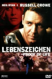 Lebenszeichen – Proof of Life 2000 Stream Film Deutsch