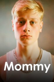 Mommy 2014 Stream Film Deutsch