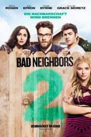 Bad Neighbors 2 2016 Stream Film Deutsch