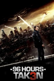 96 Hours – Taken 3 2014 Stream Film Deutsch