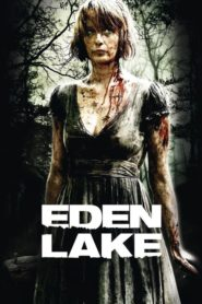 Eden Lake 2008 Stream Film Deutsch